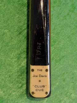 The Joe Davis Club Cue
